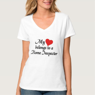 Heart belongs to a Home Inspector T-Shirt