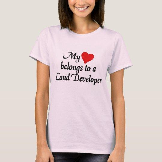 Heart belongs to a Land Developer T-Shirt