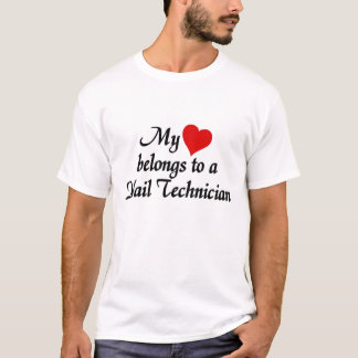 Heart belongs to a nail technician T-Shirt