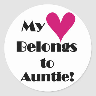 Heart Belongs to Auntie Tshirts and Gifts Classic Round Sticker