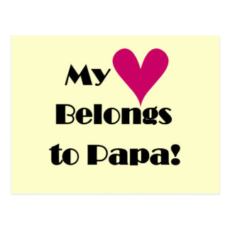 Heart Belongs to Papa Tshirts and Gifts Postcard