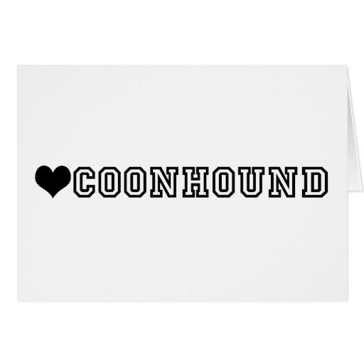 (heart) COONHOUND Cards