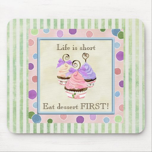Heart Cupcake Trio Life is Short - Mouse Pad