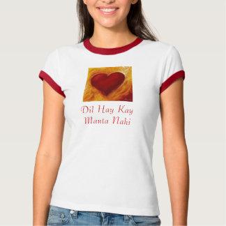 heart, Dil Hay Kay Manta Nahi T-Shirt