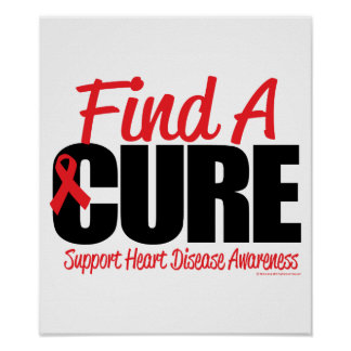 Heart Disease Find A Cure Poster