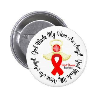 Heart Disease God Made My Hero An Angel Pinback Button