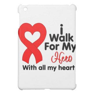 Heart Disease I Walk For My Hero iPad Mini Cases