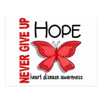 Heart Disease Never Give Up Hope Butterfly 4.1 Postcard