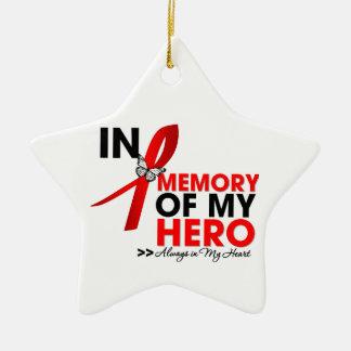 Heart Disease Tribute In Memory of My Hero Ceramic Ornament