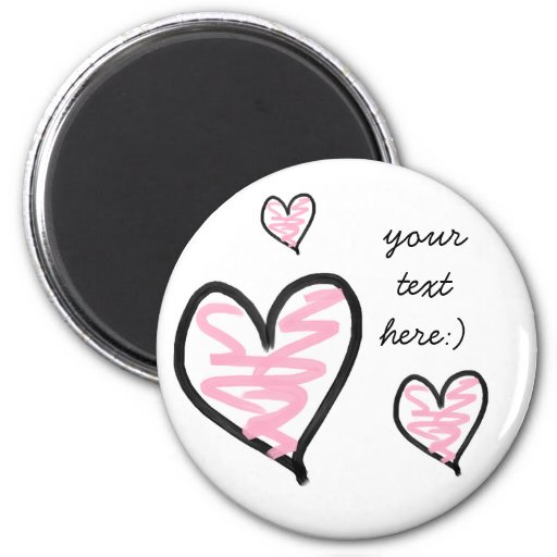 heart, heart, heart, your text here:) magnets