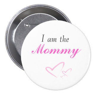heart, I am the, Mommy Buttons