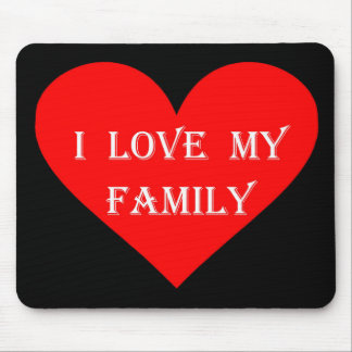 Heart I Love My Family Mouse Pad
