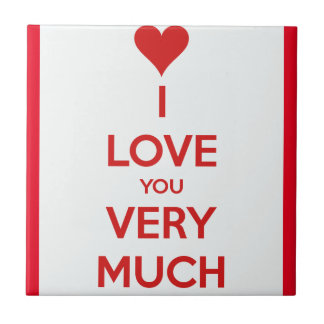 HEART I LOVE YOU SO MUCH SHOUTOUT SAYINGS COMMENTS CERAMIC TILE