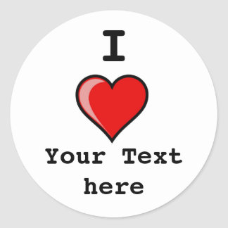 heart Image 2, I, Your Text here Classic Round Sticker