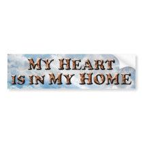 Heart in My Home TEXT - Bumper Sticker