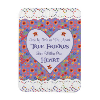Heart Inspirational Friendship Quote Fridge Magnet