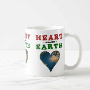 Heart is anagram for Earth Coffee Mug