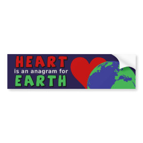 Heart is anagram for Earth Red Heart Globe Bumper Sticker