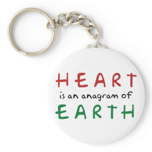 Heart is anagram of Earth Keychain