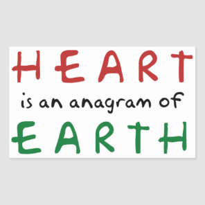 Heart is anagram of Earth Rectangular Sticker