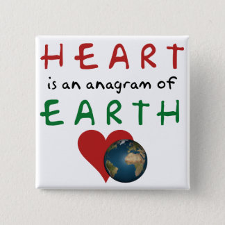 Heart is Earth anagram Button