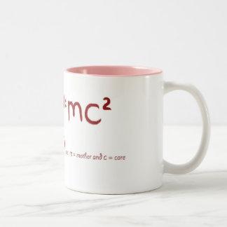 Heart = mc2 Where Heart =love, m = mother and c =  Two-Tone Coffee Mug