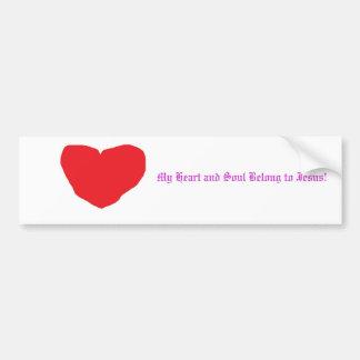 heart, My Heart and Soul Belong to Jesus! Bumper Sticker
