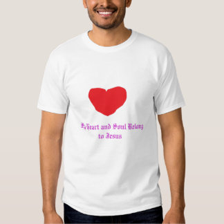 heart, My Heart and Soul Belong to Jesus T-Shirt