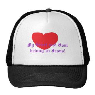 heart, My Heart and Soul belong to Jesus! Trucker Hat