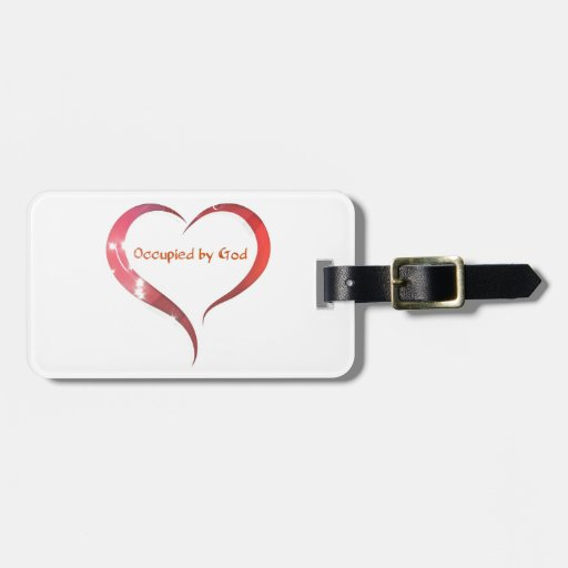 Heart Occupied by God Bag Tags