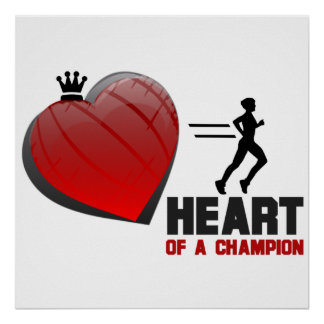 Heart of a Champion Running Poster