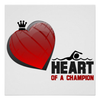 Heart of a Champion Swimming Poster
