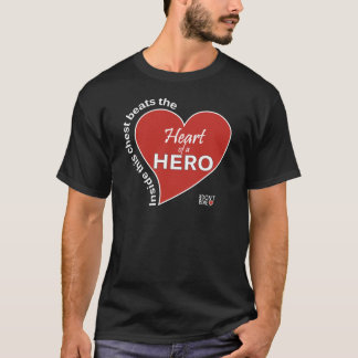 Heart of a Hero - Dark T-Shirts