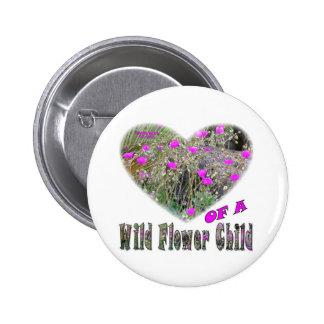 Heart of a Wild Flower Child Pinback Button