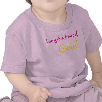 Heart of Gold T Shirts