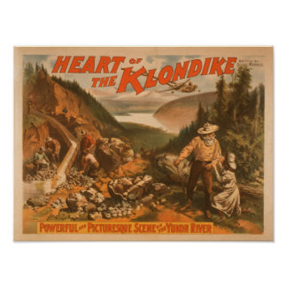 Heart of the Klondike Gold Mining Theatre Poster