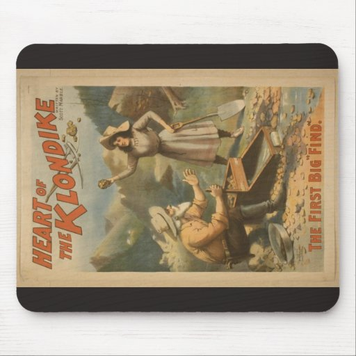 Heart of the Klondike, 'The First Big Find' Mouse Pad