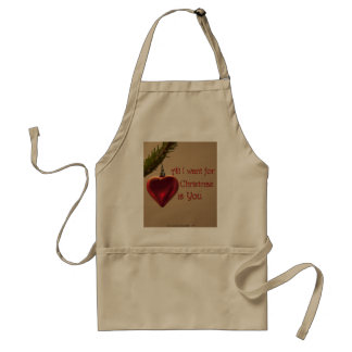 Heart Ornament - All I Want for Christmas Adult Apron