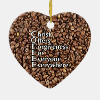 Heart Ornament COFFEE beans Christ Offers Forgiven