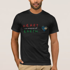 Heart shaped Earth anagram dark tshirt