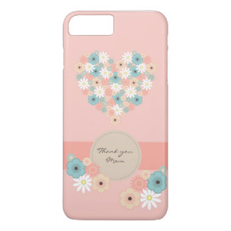 Heart shaped flowers to say Thank you Mom iPhone 7 Plus Case