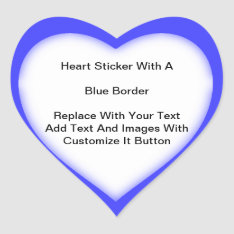 Heart Shaped Stickers With A Blue Border In Sheets at Zazzle