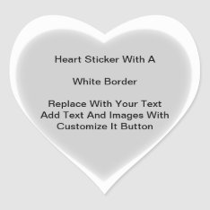 Heart Shaped Stickers With White Border In Sheets at Zazzle
