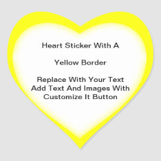 Heart Shaped Stickers With Yellow Border In Sheets at Zazzle