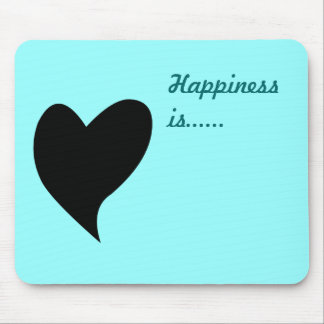 Heart silhouette - Happiness is ... Mouse Pad