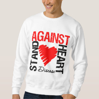 Heart - Stand Against Heart Disease Pull Over Sweatshirts
