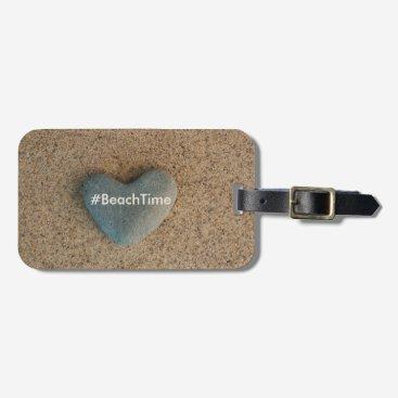 Beach Themed Heart Stone #BeachTime Luggage Tag