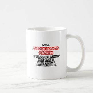 Heart Surgeon .. Cardiothoracic Surgeon Coffee Mugs