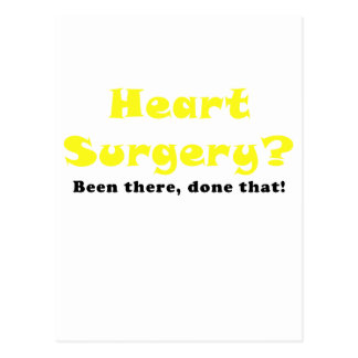 Heart Surgery Been There Done That Postcard