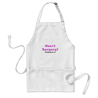 Heart Surgery Nothing to It Adult Apron